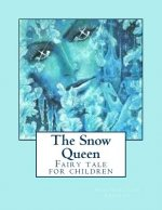 The Snow Queen: Fairy Tale for Children