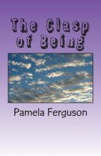 The Clasp of Being