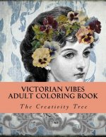Victorian Vibes: Adult Coloring Book