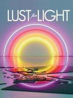 Lust For Light - Illuminated Works