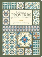 The Book of Proverbs with Ecclesiastes & Song of Solomon - For Creative Journaling