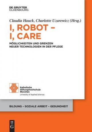 I, Robot - I, Care