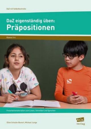 DaZ eigenständig üben: Präpositionen - Grundschule
