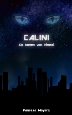 Calini - Sie kamen vom Himmel