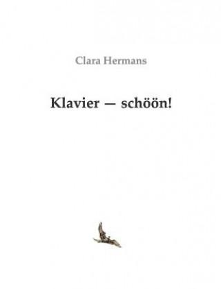 Klavier - Schoon!