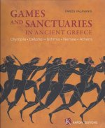 Games and Sanctuaries in Ancient Greece (English language edition)