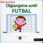Objavujeme svet! Futbal