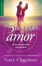Los 5 Lenguajes del Amor Revisado - Favorito / The Five Love Languages Revised Fav: El Secreto del Amor Que Perdura