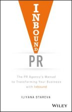 Inbound PR: The PR Agency's to Transforming Your Business with Inbound