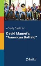 Study Guide for David Mamet's American Buffalo
