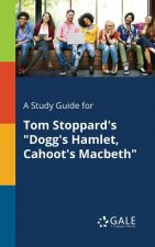 Study Guide for Tom Stoppard's