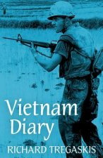 Vietnam Diary: A Vivid Eyewitness Account of Americans in Battle by a Famous American War Correspondent