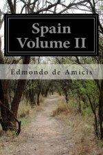Spain Volume II