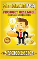 Amazon Fba: Product Research: Complete Expert Guide: How to Search Profitable Products to Sell on Amazon