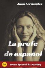 La Profe de Espanol: Learn Spanish by Reading