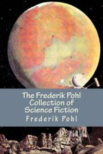 The Frederik Pohl Collection of Science Fiction