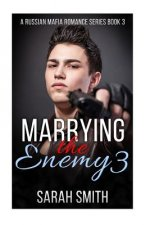 Marrying the Enemy 3
