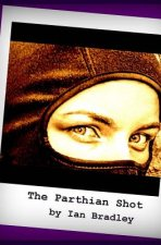 The Parthian Shot