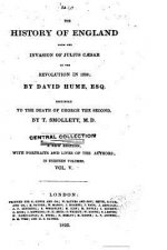The History of England, from the Invasion of Julius Caesar to the Revolution of 1688