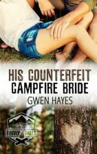His Counterfeit Campfire Bride