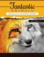 Fantastic Animals Book 2: Animals Grayscale coloring books for adults Relaxation Art Therapy for Busy People (Adult Coloring Books Series, grays