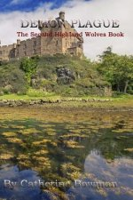 Demon Plague: The Second Highland Wolves Book