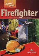 Career Paths: Firefighter Student´s Book with Cross-Platform Application (Includes Audio & Video)