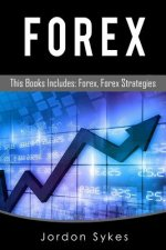 Forex: This Books Includes: Forex, Forex Strategies