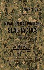 NWP 3-05.2 Naval Special Warfare SEAL Tactics: June 2007