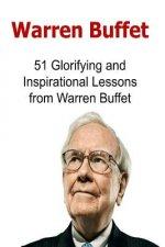 Warren Buffet: 51 Glorifying and Inspirational Lessons from Warren Buffet: Warren Buffet, Warren Buffet Words, Warren Buffet Lessons,