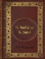 F. S. Fitzgerald - The Beautiful and the Damned