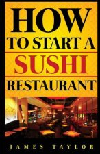 How to Start a Sushi Restaurant
