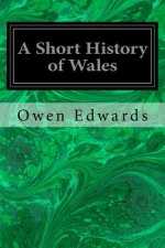 A Short History of Wales