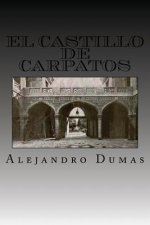 El Castillo de Carpatos (Spanish Edition)