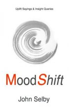 Moodshift: Uplift Sayings & Insight Queries