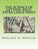The Science of Getting Rich: Extra Large Print