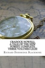 Cradock Nowell: A Tale of the New Forest