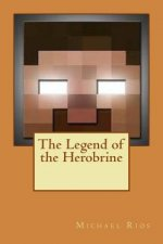 The Legend of the Herobrine
