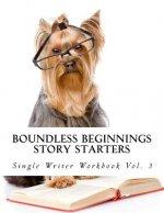 Story Starters: Single Writer Workbook