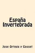 Espana Invertebrada (Spanish Edition)