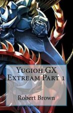 Yugioh Gx Extream Part 1