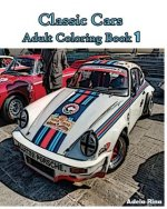 Classic Cars: Adult Coloring Book 1: Coloring Book