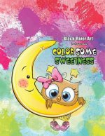 Color Some Sweetness Grayscale Coloring Book