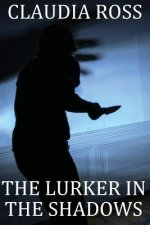 The Lurker in the Shadows