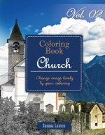 Christian Church: Gray Scale Photo Adult Coloring Book, Mind Relaxation Stress Relief Coloring Book Vol2: Series of coloring book for ad