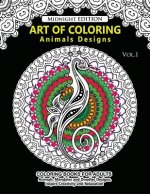 Art of Coloring Animal Design Midnight Edition: An Adult Coloring Book with Mandala Designs, Mythical Creatures, and Fantasy Animals for Inspiration a