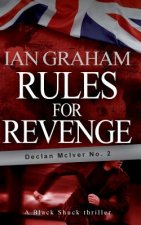 Rules for Revenge: A Black Shuck Thriller (Declan McIver No. 2)