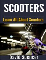 Scooters: Learn All about Scooters
