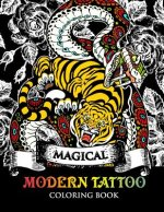 Modren Tattoo Coloring Book: Modern and Neo-Traditional Tattoo Designs Including Sugar Skulls, Mandalas and More (Tattoo Coloring Books)