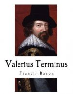 Valerius Terminus: The Interpretation of Nature